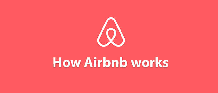 How Airbnb Works | Insights into Business & Revenue Model