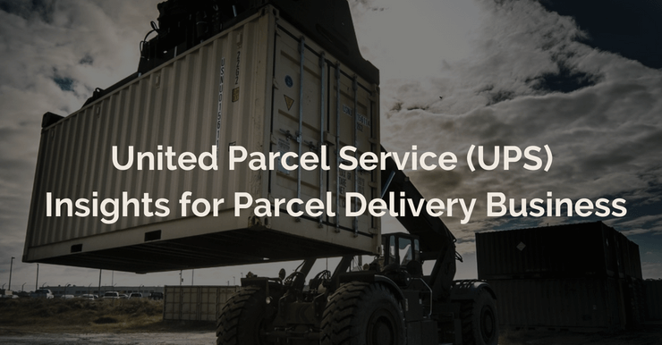United Parcel Service (UPS) Insights for Parcel Delivery Business